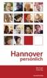 Hannover personlich - Portrats von Birte Vogel (Texte) & Dieter Sieg (Fotos)